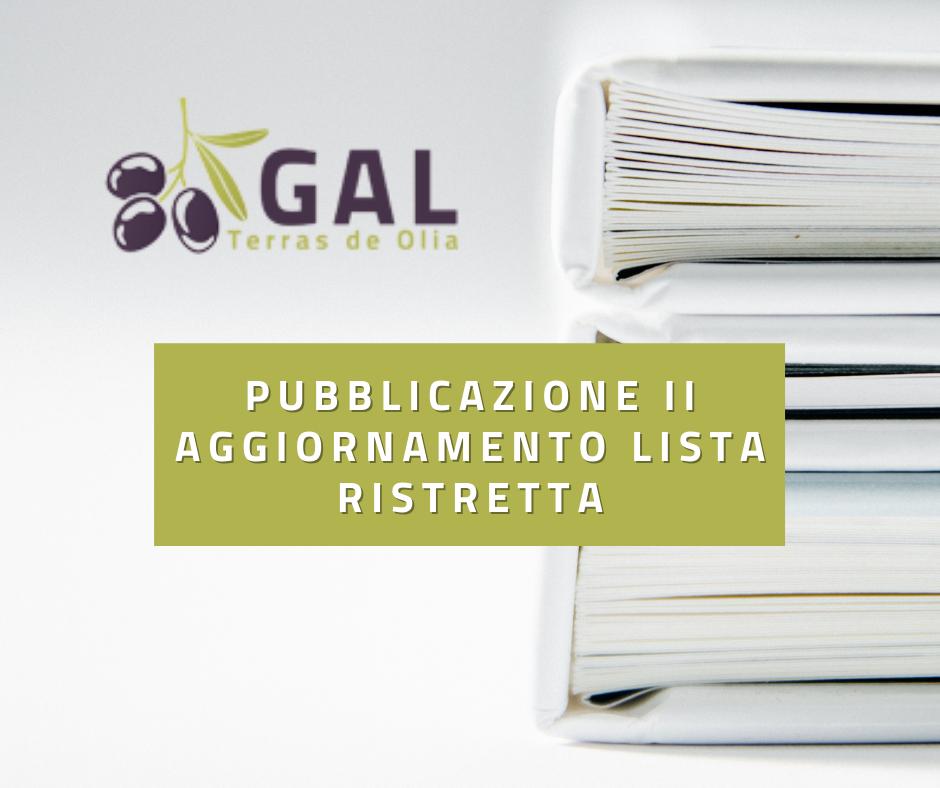 Pubblicazione II aggiornamento Lista Ristretta